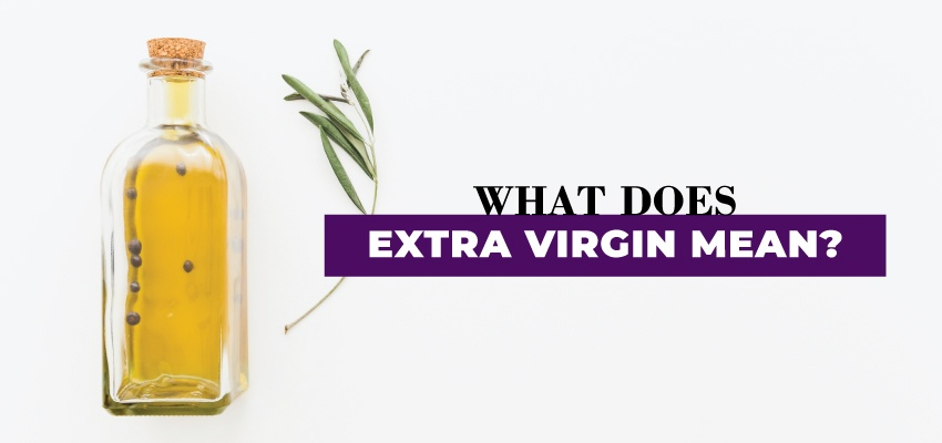 What does extra virgin mean