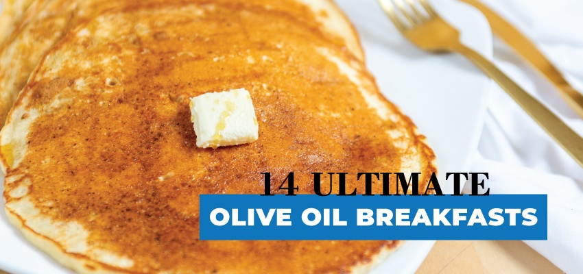 850x400-Header-Olive-Oil-Breakfast