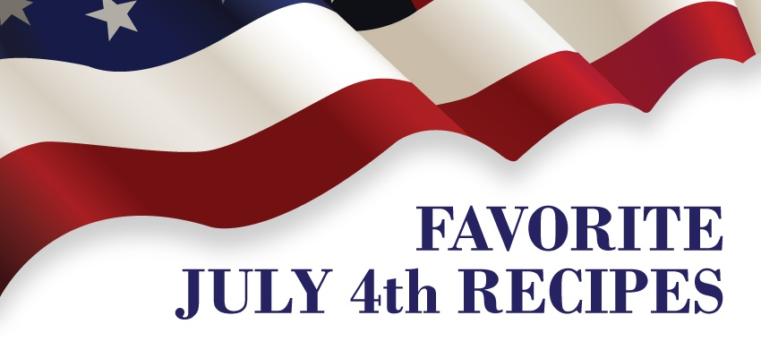 FAVORITE JULY 4TH RECIPES