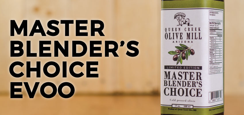 Master Blender's Choice EVOO