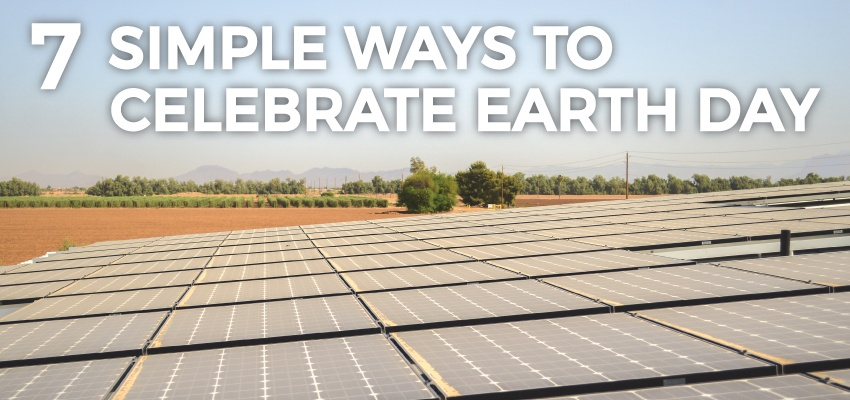 7 Simple Ways to Celebrate Earth Day