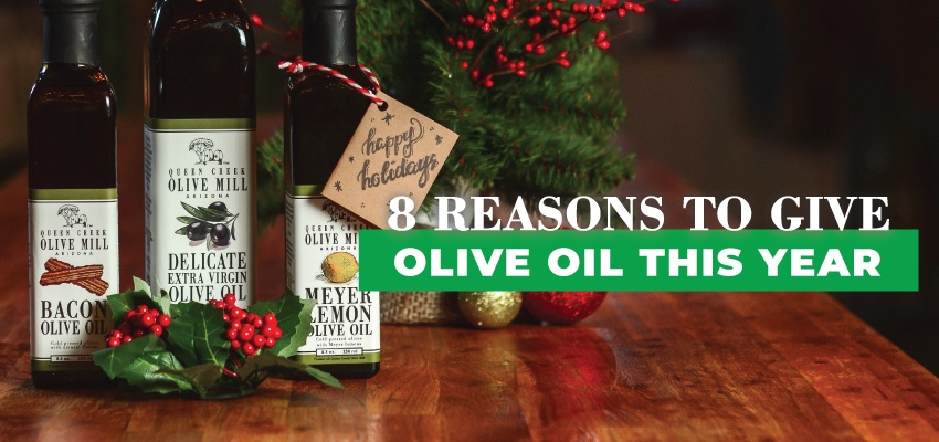 8 Reasons to give Olive Oil This Year