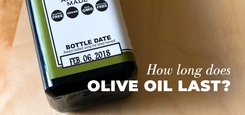 How long does olive oil last?